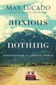 ANXIOUS FOR NOTHING, Hardcover